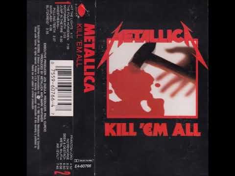 Metallica - Kill 'Em All (Cassette Rip)