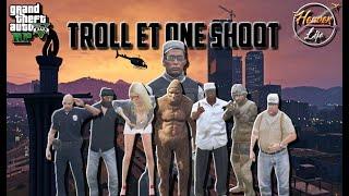 TROLL ET ONE SHOOT (MULTI-PERSO).