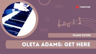 Oleta Adams: Get Here [piano solo]
