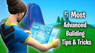 Five Advanced Building Tips & Tricks You Need To Learn! Fortnite Battle Royale