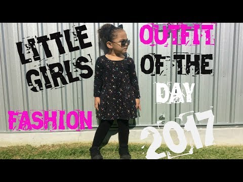 LITTLE GIRLS FASHION OUTFIT OF THE DAY 2017-BABY/GIRLS/KIDS CLOTHES/ FASHION/ OUTFIT