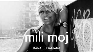 Смотреть клип Dara Bubamara - Mili Moj
