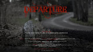 Departure Film Trailer