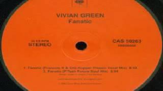 Vivian Green – Fanatic (François K & Eric Kupper 'Classic' Vocal Mix)