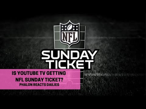 Is Youtube TV Getting NFL Sunday Ticket?