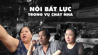 Thảm kịch và nỗi bất lực trong vụ cháy nhà 3 người chết ở Sài Gòn