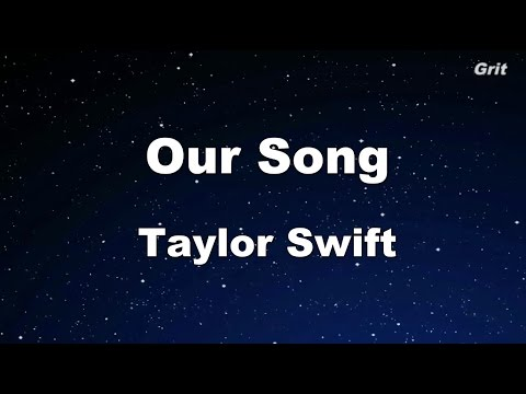 Our Song - Taylor Swift Karaoke【No Guide Melody】