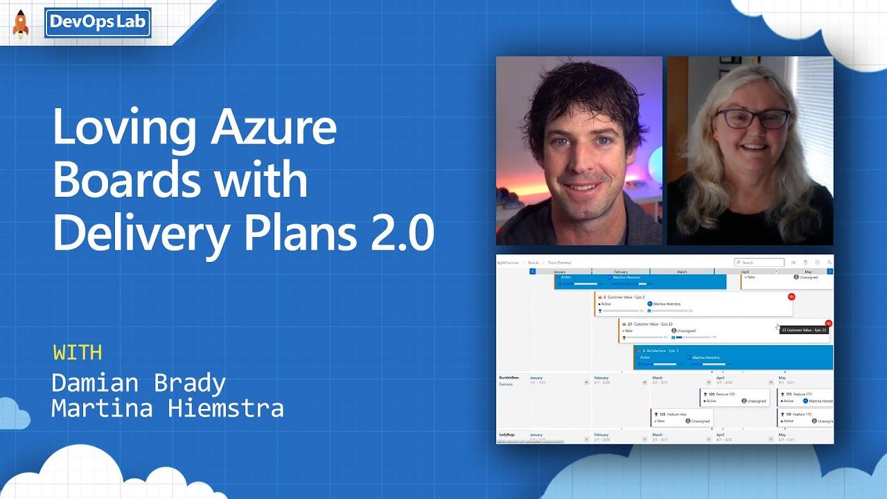 DevOps Lab Recording: Loving Azure Boards with Delivery Plans 2.0