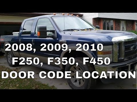 Where Is My Door Code For 2008 2009 2010 Ford Super Duty F250 F350 F450 Door Code Location Youtube