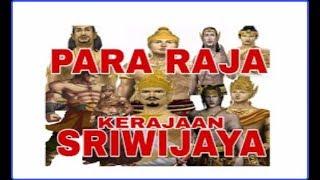 Download DAFTAR NAMA RAJA KERAJAAN SRIWIJAYA~SILSILAH RAJA SRIWIJAYA