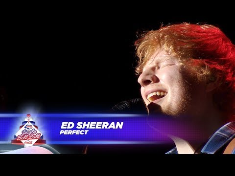 Ed Sheeran - 'Perfect' - (Live At Capital's Jingle Bell Ball 2017) Mp3