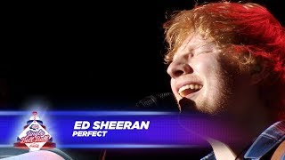 Ed Sheeran - 'perfect' -  Live At Capital's Jingle Bell Ball 2017