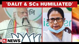 West Bengal Elections: PM Modi Slams CM Mamata For 'spewing Hatred Towards Dalits'