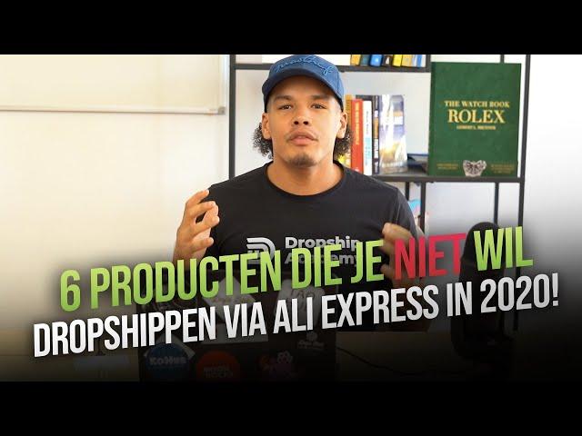 6 PRODUCTEN DIE JE NIET WILT DROPSHIPPEN VIA ALI EXPRESS IN 2020!
