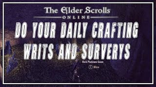 ESO | Should You Do Your Crafting Writs And Surveys? | Murkmire Patch
