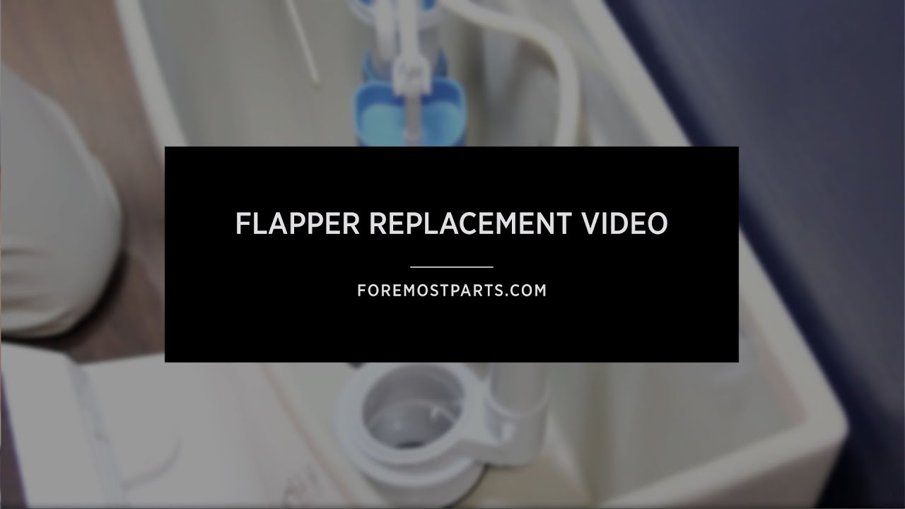 Flapper Replacement Video YouTube