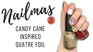 Gambar cover Candy Cane Quatre Foil | Nailmas Day 13 |25 Sweetpeas