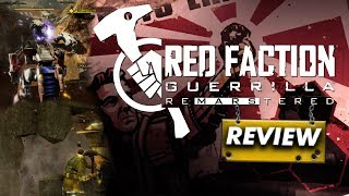 Red Faction Guerrilla Re-Mars-tered: REVIEW (Sandbox Destruction) (Video Game Video Review)