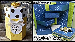 Tutorial : How to make Tower Box | DIY | Gift Idea | Handmade Gifts | Somya Shekhawat