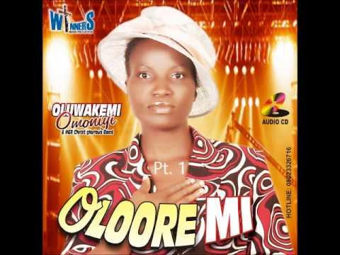 Download Oluwakemi Omoniyi - Oloore Mi Part 1