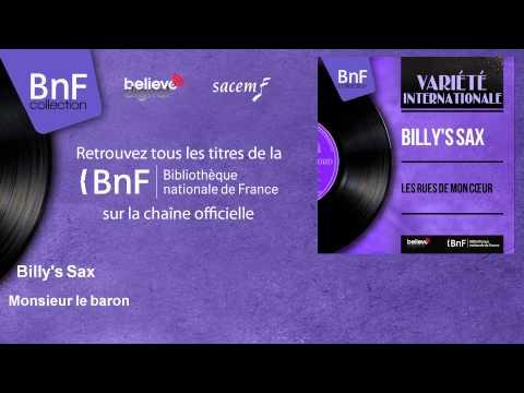 Billy's Sax - Monsieur le baron