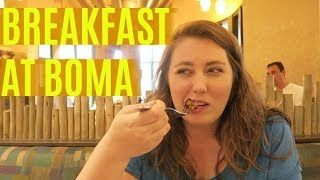 Breakfast at Boma (P.S. Don't Make Our Mistake) | June 2017 Walt Disney World Vacation