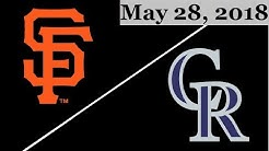San Francisco Giants vs Colorado Rockies Highlights || May 28, 2018