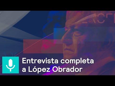 Entrevista completa a Andrés Manuel López Obrador - Tercer Grado