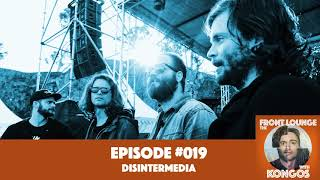 The Front Lounge #019 - DISINTERMEDIA
