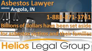 Angola Asbestos Lawyer & Attorney - Indiana