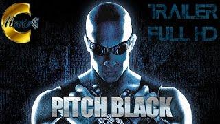 Pitch Black - Planet der Finsternis - Trailer Full HD - Deutsch