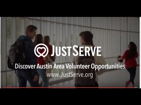 Find Volunteer Opportunities On JustServe.org (Austin, TX)