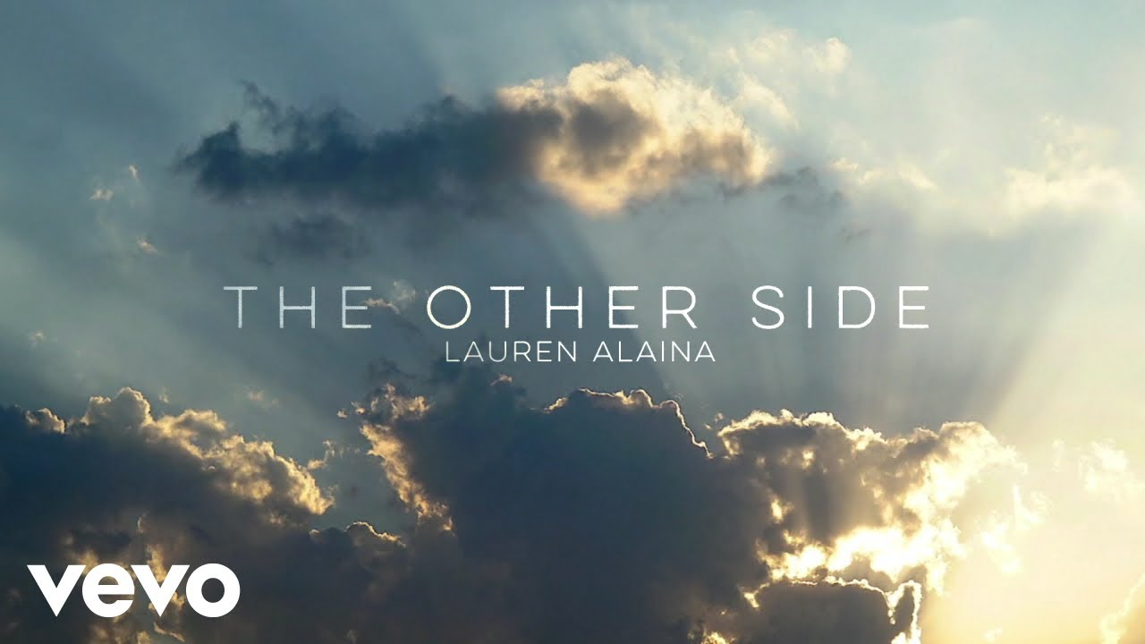 Lauren Alaina - The Other Side (Official Lyric Video)