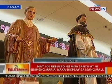 BT: May 100 rebulto ng mga santo at ni birheng Maria, naka-display sa isang mall sa Pasay