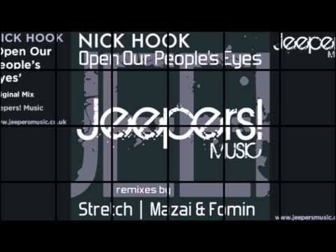 NICK HOOK - Open Our People's Eyes - Original Mix