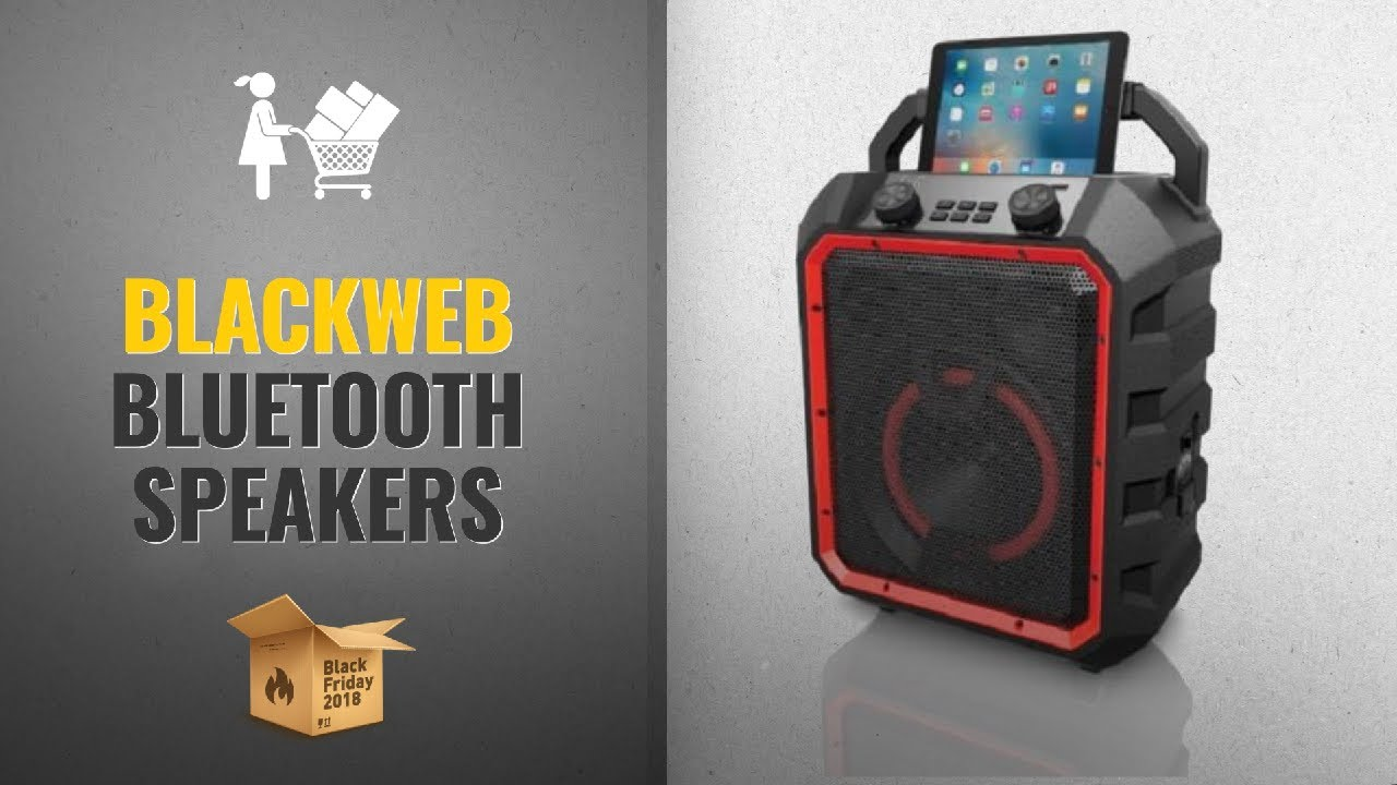 Blackweb Bluetooth Speakers Black Friday / Cyber Monday 2018 | Speakers  Deals Buying Guide
