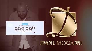 1 Milion de Abonati | Dani Mocanu | Regele Vizualizarilor din Romania