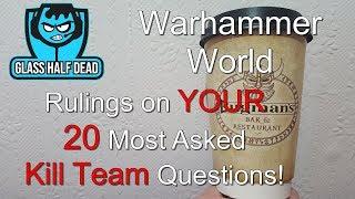 Warhammer World Rules 20 Kill Team Questions Pre Faq