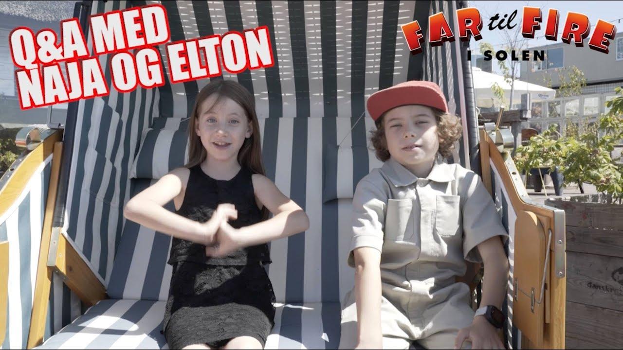 Far til Fire i solen - Q&A med Naja og Elton