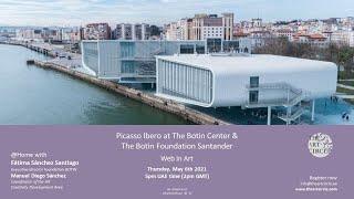 @ Home with... Picasso Ibero at the Botin Centre & The Botin Foundation Santander