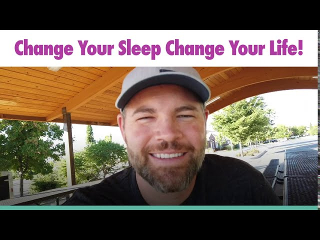 Change Your Sleep Change Your Life with Jason Hewlett