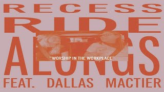 RRA #1 Worship In the Workplace w/ Dallas Mactier
