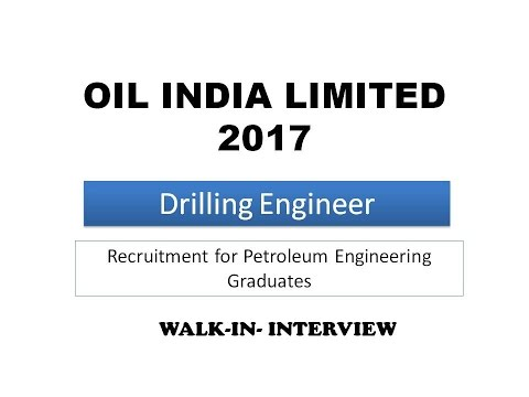 Drilling Engineer at Oil India Ltd 2017 recruitment for Petroleum Engg