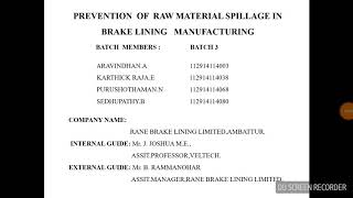 Prevention of raw material spillage in brake lining manufacturing