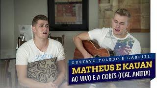 Baixar GTG - AO VIVO E A CORES (COVER MATHEUS E KAUAN feat. ANITTA)