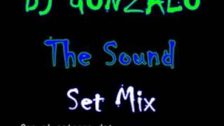 The sound set mix   Dj Gonzalo