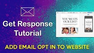GetResponse Tutorial 2019 - Add in Email Opt-in & Pop-ups on WordPress Website
