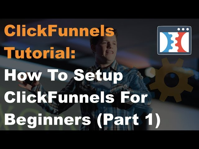 ClickFunnels For Beginners :: Setting Up Your Trial The First Time...