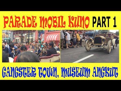 part-1,-parade-mobil-kuno,-gangster-town,-museum-angkut-malang