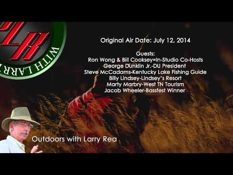 Outdoors with Larry Rea-July 12, 2014